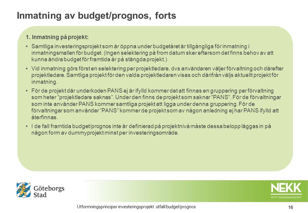 Inmatning av budget/prognos, forts 1.