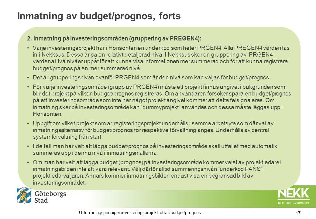 Inmatning av budget/prognos, forts 2.