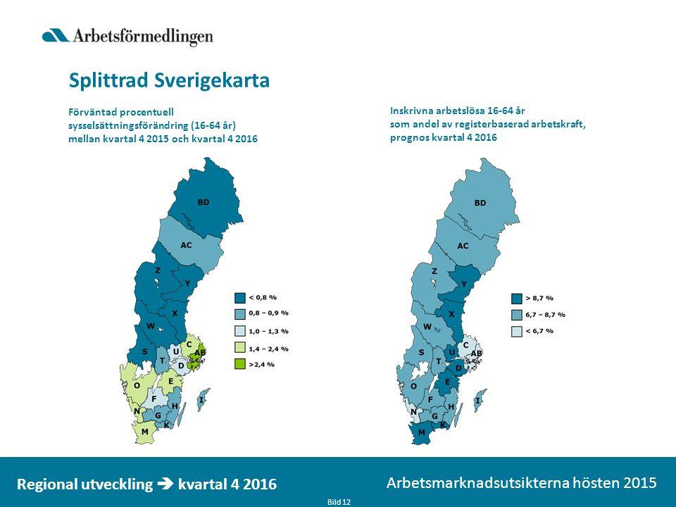 Splittrad Sverigekarta Bild 12 Arbetsmarknadsutsikterna hösten 2015 Regional utveckling  kvartal 4 2016 Förväntad procentuell sysselsättningsförändring (16-64 år) mellan kvartal 4 2015 och kvartal 4 2016 Inskrivna arbetslösa 16-64 år som andel av registerbaserad arbetskraft, prognos kvartal 4 2016