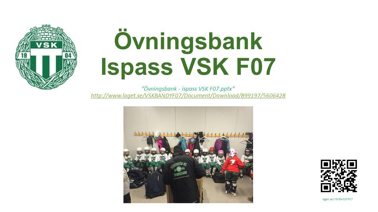laget.se/VSKBANDYF07 Övning x: [Kategori]