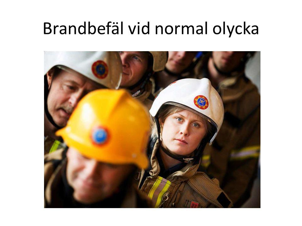 Brandbefäl vid normal olycka