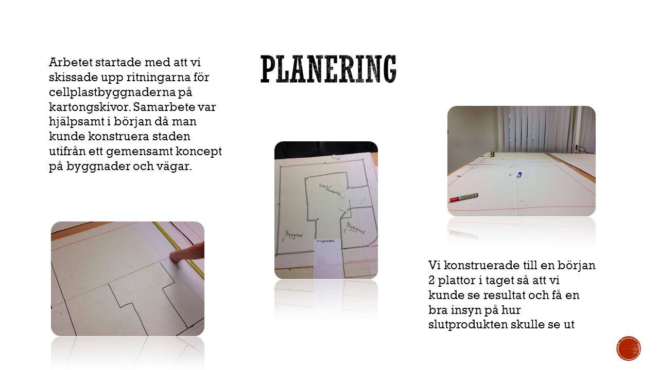 Arbetet startade med att vi skissade upp ritningarna för cellplastbyggnaderna på kartongskivor.