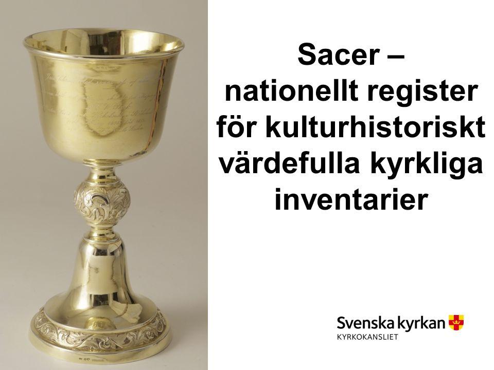 Sacer – nationellt register för kulturhistoriskt värdefulla kyrkliga inventarier