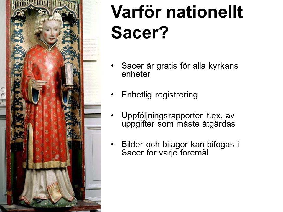 Varför nationellt Sacer.