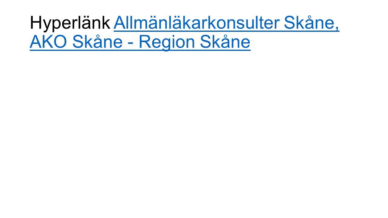 Hyperlänk Allmänläkarkonsulter Skåne, AKO Skåne - Region SkåneAllmänläkarkonsulter Skåne, AKO Skåne - Region Skåne