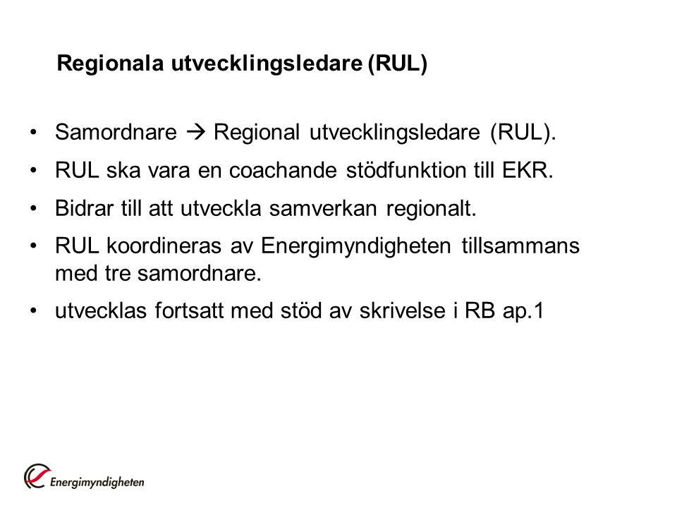 Regionala utvecklingsledare (RUL) Samordnare  Regional utvecklingsledare (RUL).