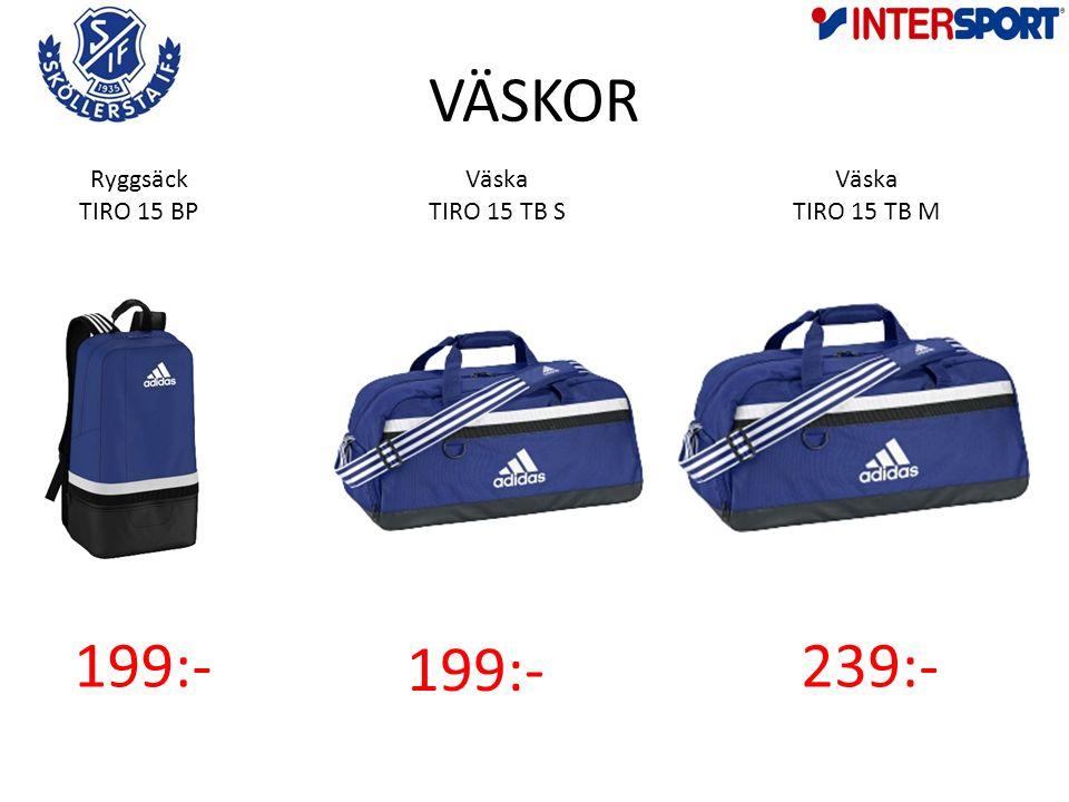 VÄSKOR Väska TIRO 15 TB M Ryggsäck TIRO 15 BP 239:-199:- Väska TIRO 15 TB S 199:-