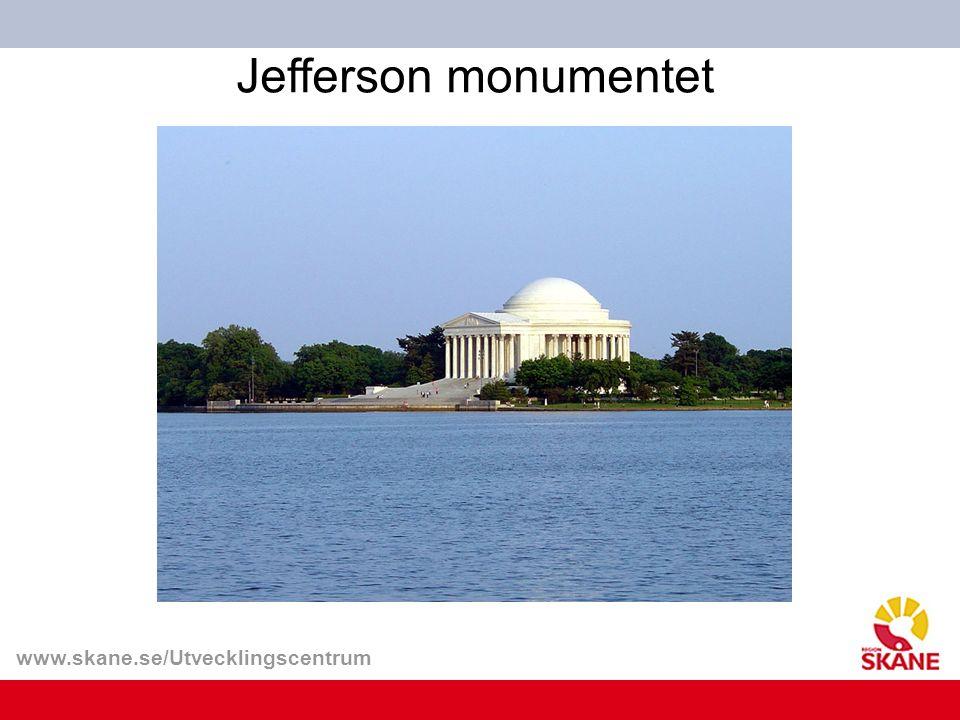 www.skane.se/Utvecklingscentrum 5 Varför Varför kryper de upp just på Jefferson monumentet?