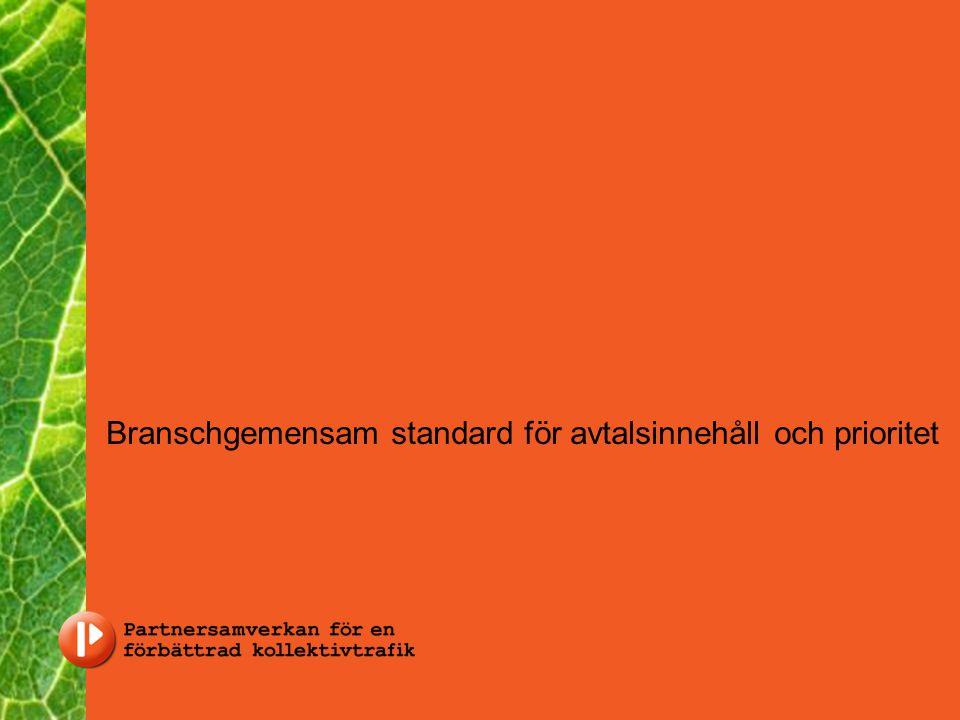 Branschgemensam standard för avtalsinnehåll och prioritet