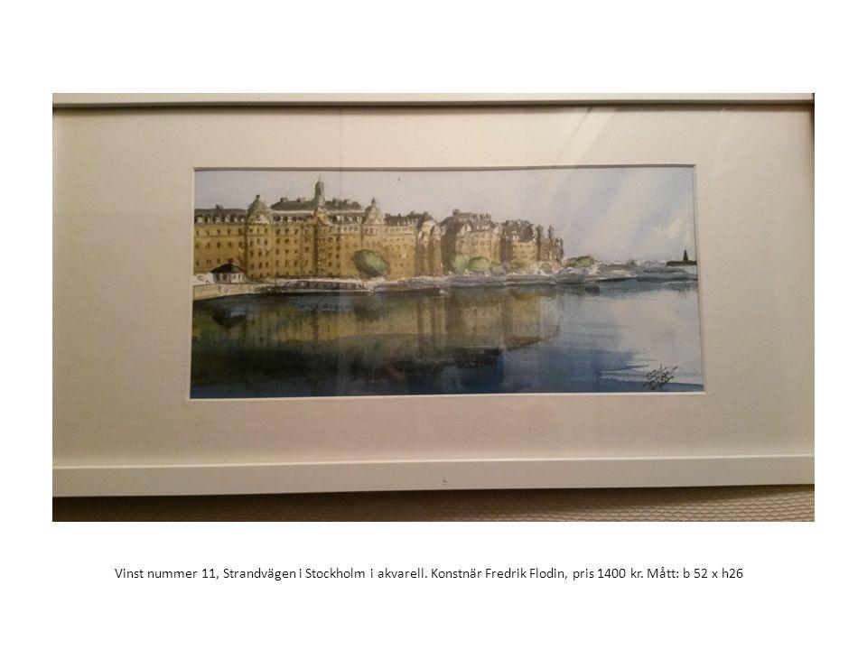 Vinst nummer 11, Strandvägen i Stockholm i akvarell. Konstnär Fredrik Flodin, pris 1400 kr. Mått: b 52 x h26