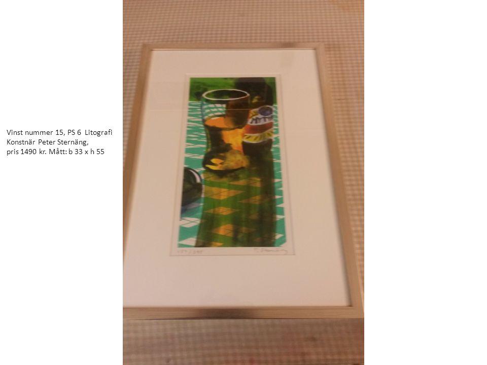 Vinst nummer 15, PS 6 Litografi Konstnär Peter Sternäng, pris 1490 kr. Mått: b 33 x h 55