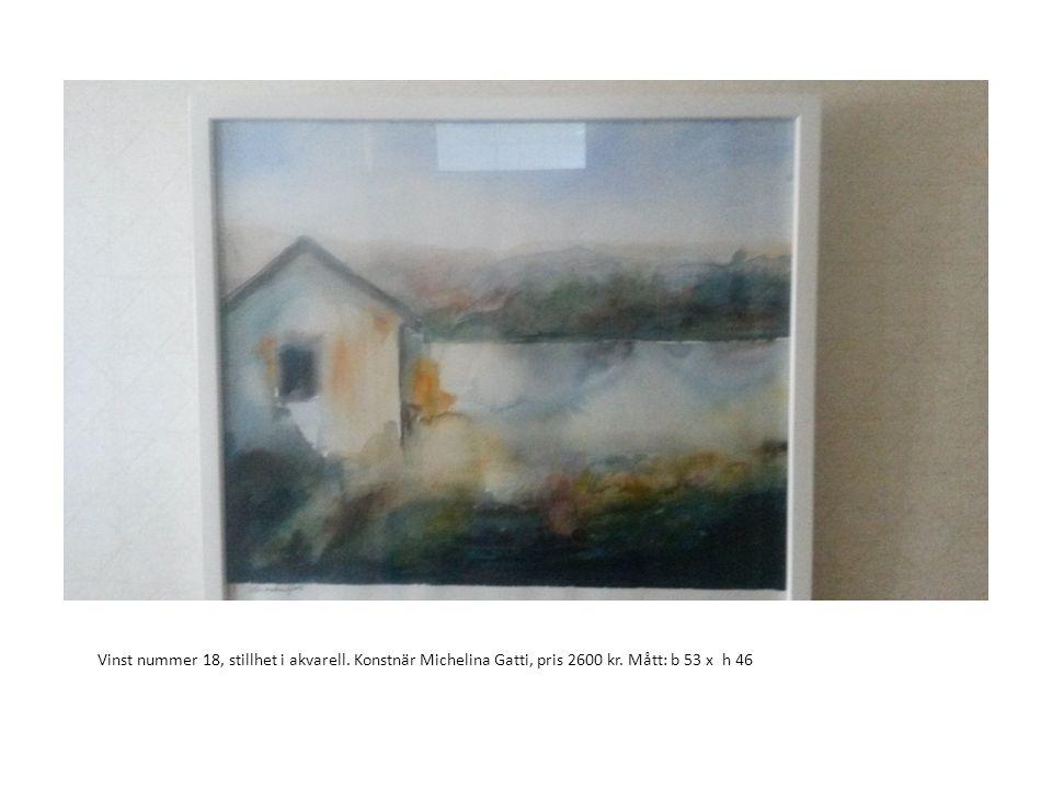 Vinst nummer 18, stillhet i akvarell. Konstnär Michelina Gatti, pris 2600 kr. Mått: b 53 x h 46