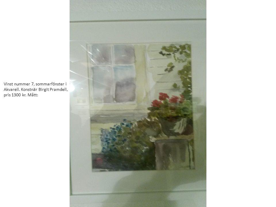 Vinst nummer 7, sommarfönster i Akvarell. Konstnär Birgit Pramdell, pris 1300 kr. Mått: