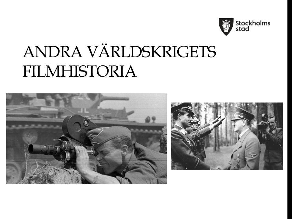ANDRA VÄRLDSKRIGETS FILMHISTORIA