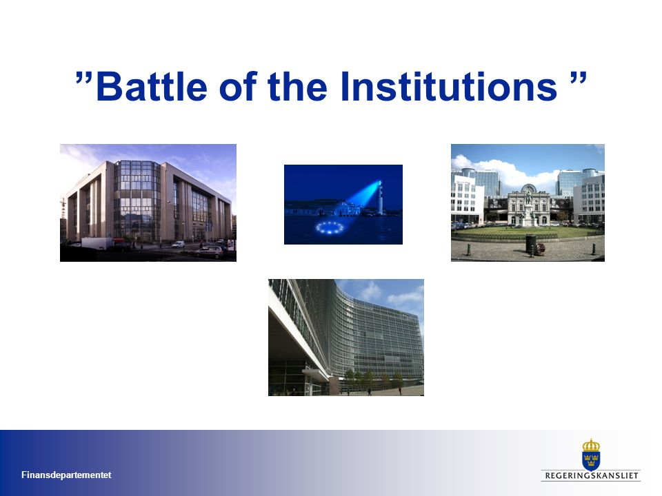 Finansdepartementet Battle of the Institutions