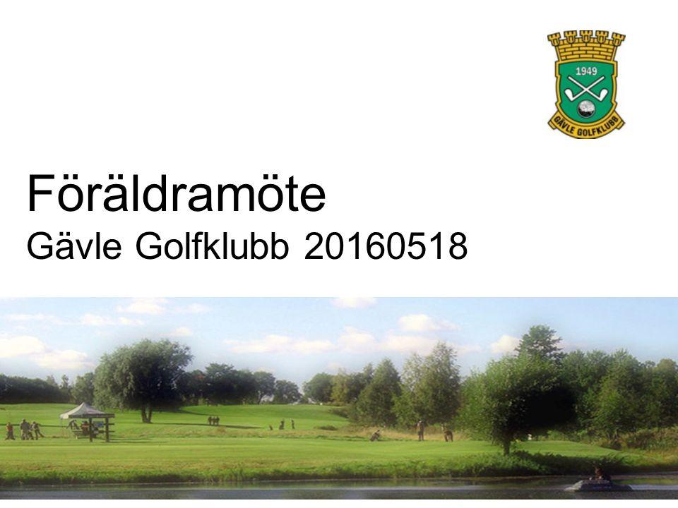 Föräldramöte Gävle Golfklubb 20160518