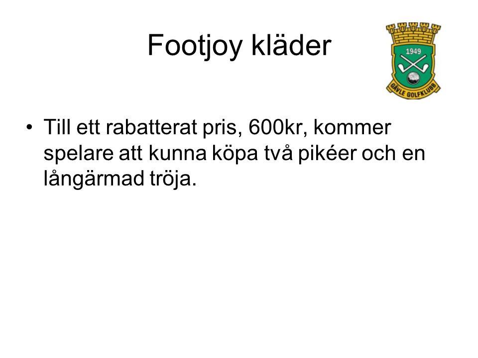 Footjoy kläder Till ett rabatterat pris, 600kr, kommer spelare att kunna köpa två pikéer och en långärmad tröja.