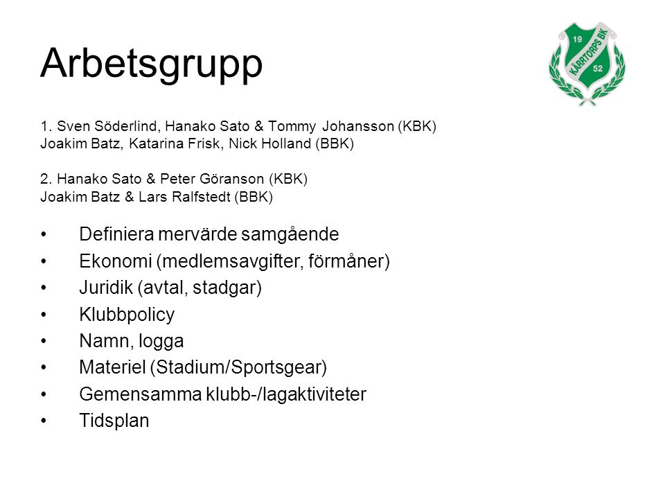 Arbetsgrupp 1.