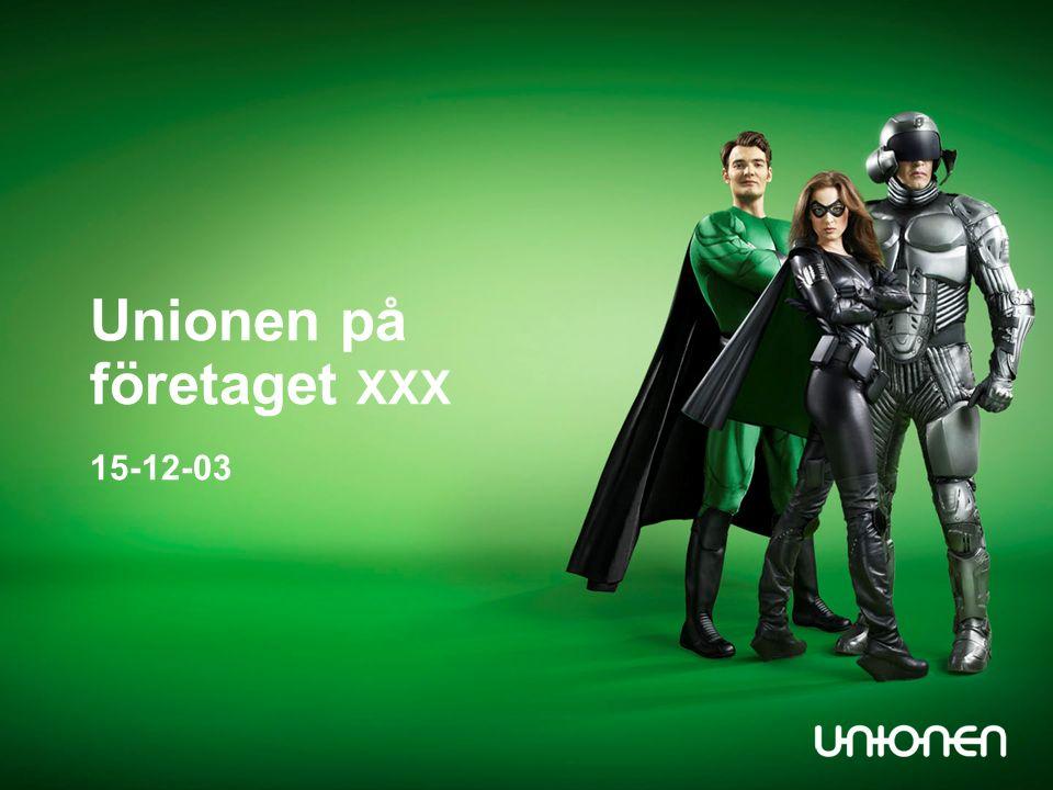 Unionen på företaget XXX 15-12-03