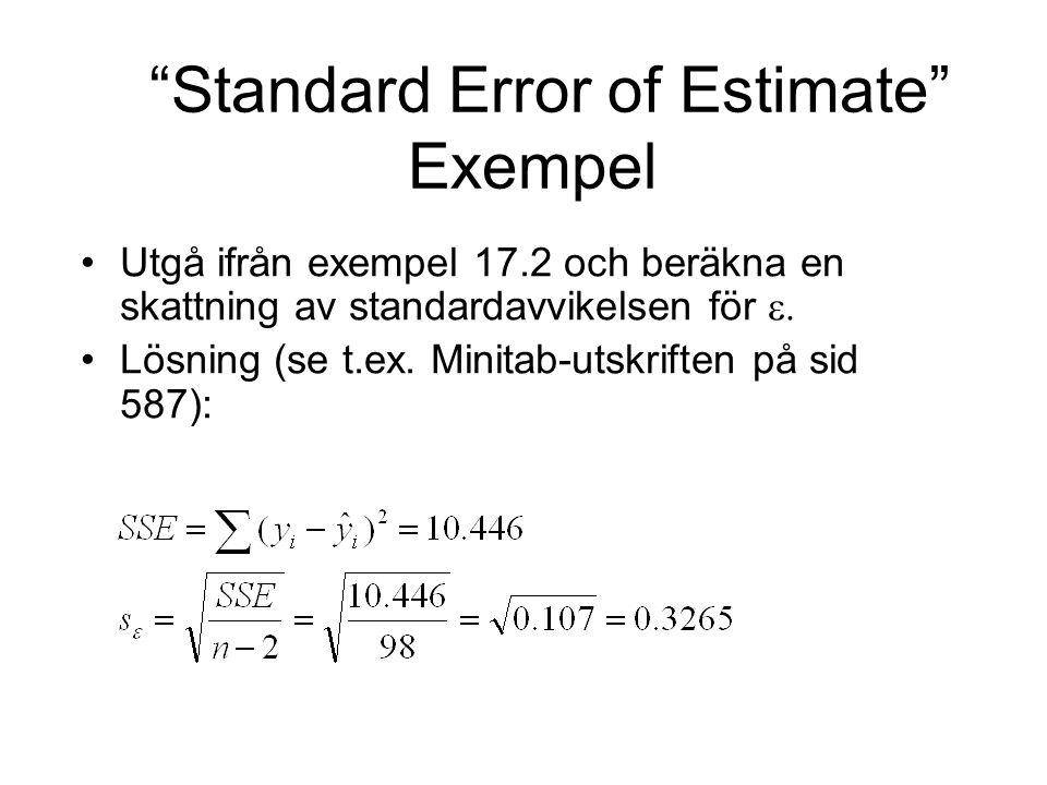 """Utgå ifrån exempel 17.2 och beräkna en skattning av standardavvikelsen för  Lösning (se t.ex. Minitab-utskriften på sid 587): """"Standard Error of Est"""