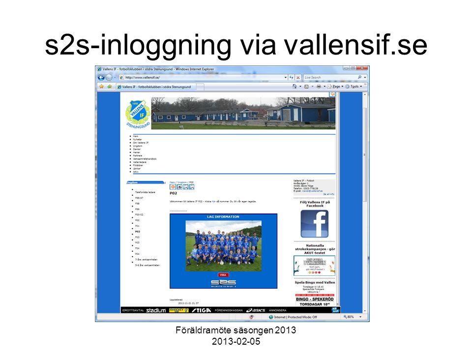 Föräldramöte säsongen 2013 2013-02-05 s2s-inloggning via vallensif.se