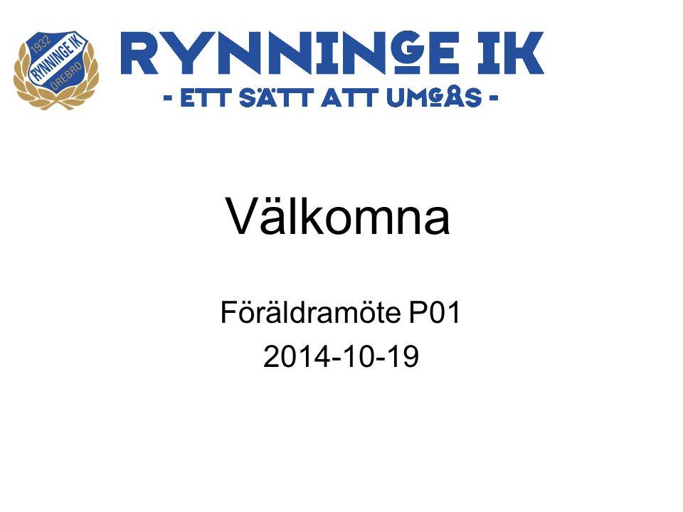 Föräldramöte P01 2014-10-19 Välkomna