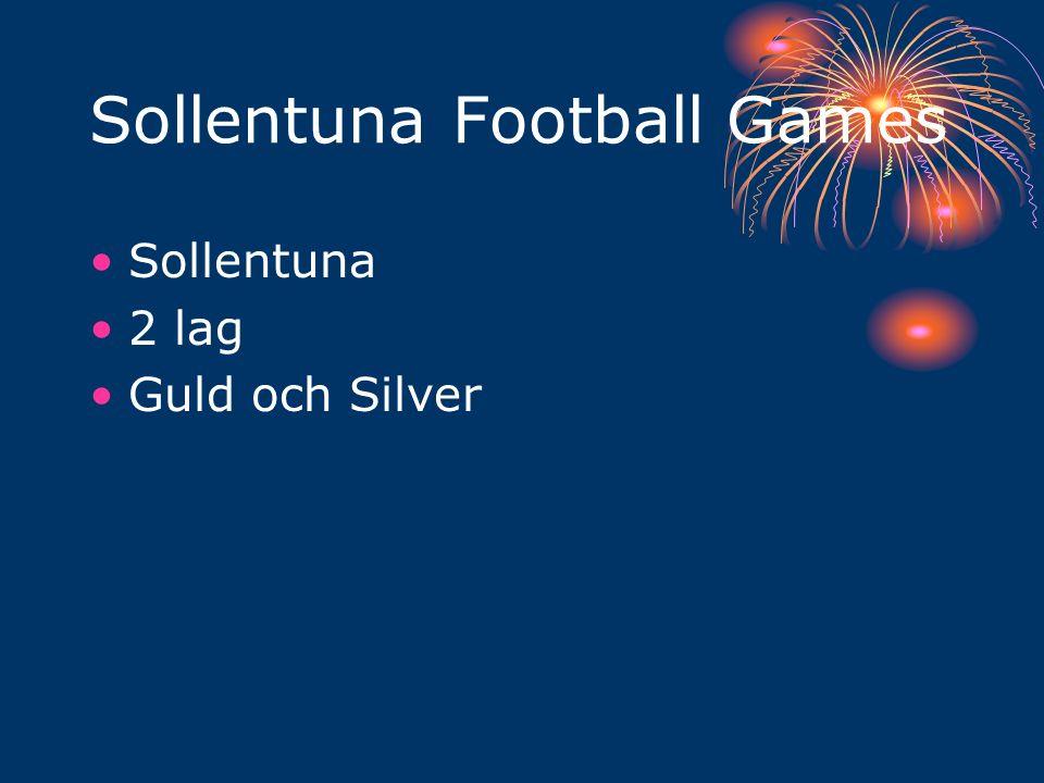 Sollentuna Football Games Sollentuna 2 lag Guld och Silver