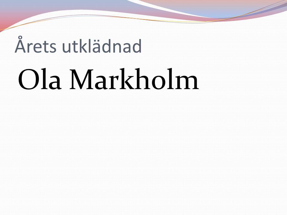 Årets utklädnad Ola Markholm