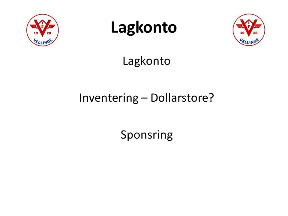 Lagkonto Inventering – Dollarstore Sponsring