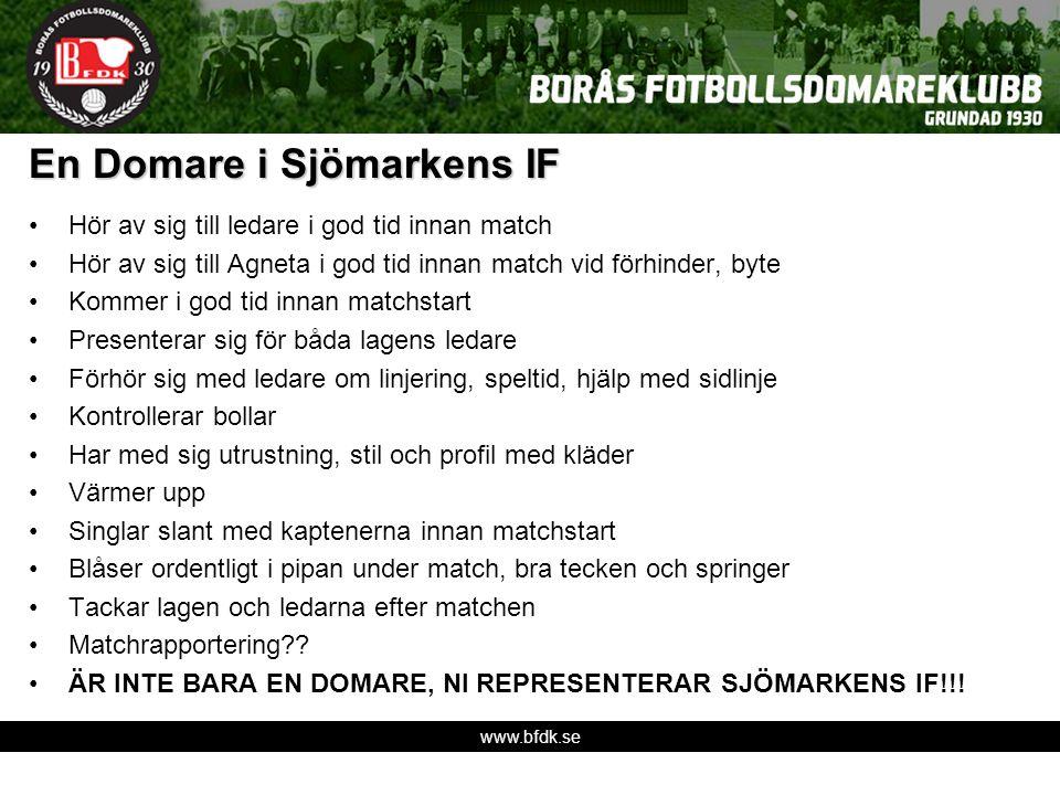 www.bfdk.se En Domare i Sjömarkens IF Hör av sig till ledare i god tid innan match Hör av sig till Agneta i god tid innan match vid förhinder, byte Ko