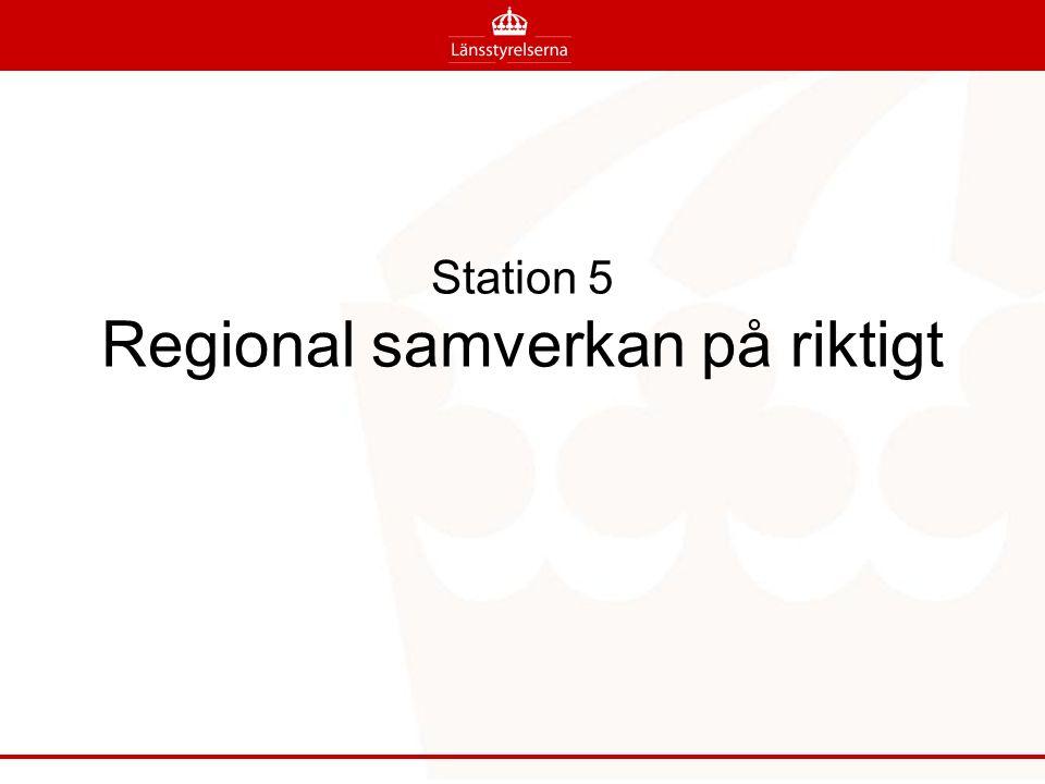 Station 5 Regional samverkan på riktigt