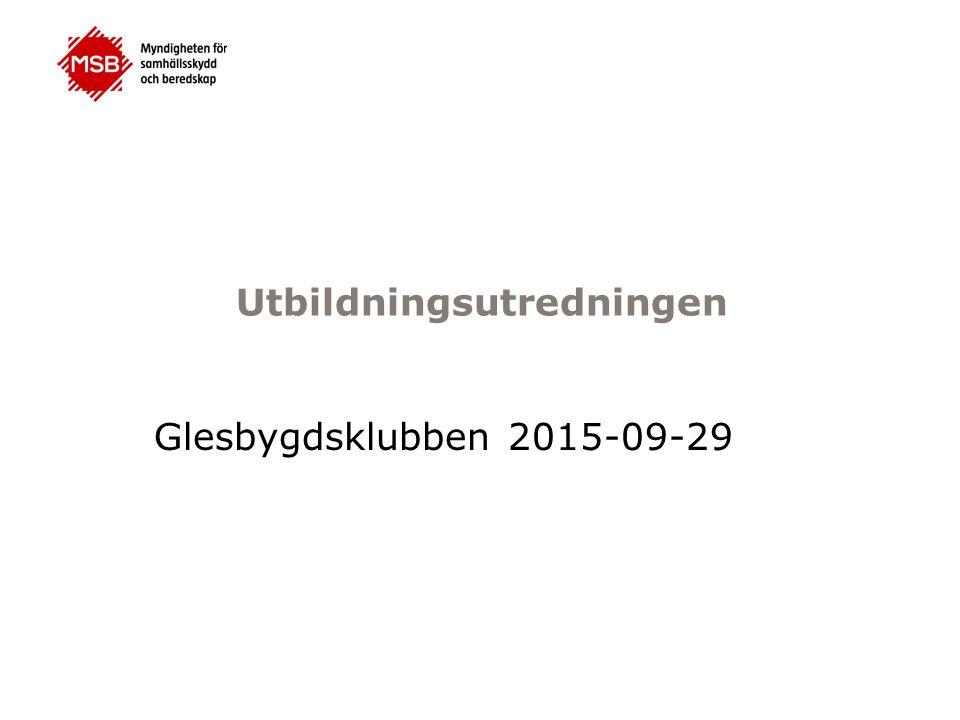 Utbildningsutredningen Glesbygdsklubben 2015-09-29