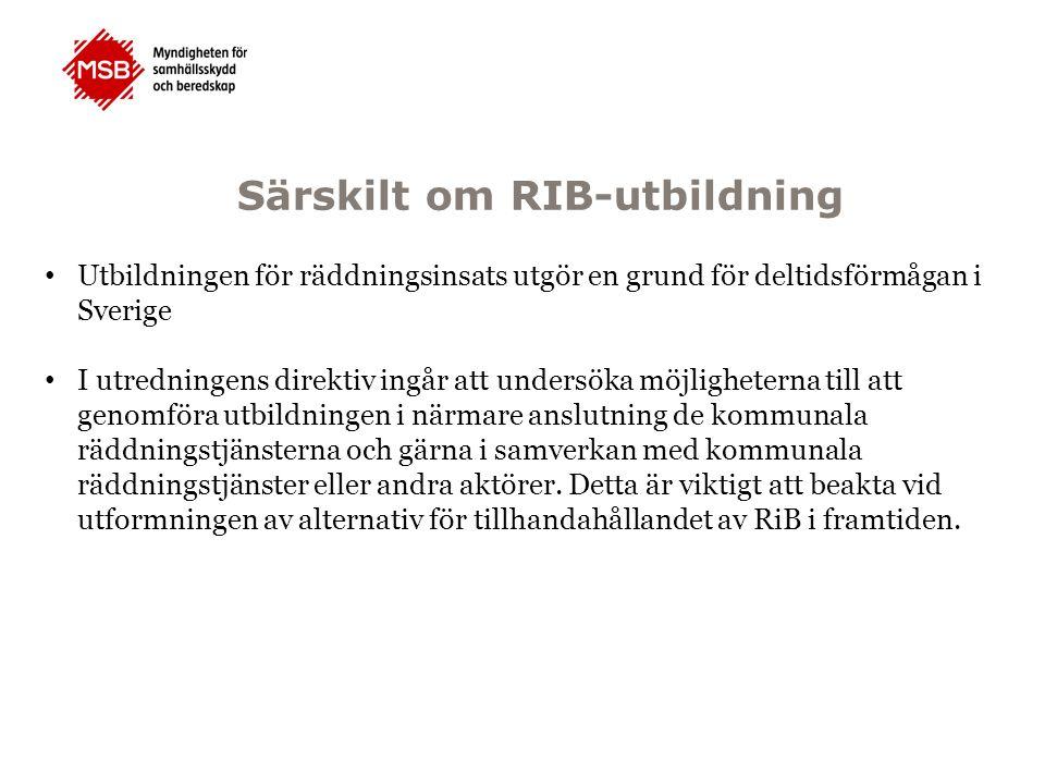 Särskilt om RIB-utbildning Utbildningen för räddningsinsats utgör en grund för deltidsförmågan i Sverige I utredningens direktiv ingår att undersöka möjligheterna till att genomföra utbildningen i närmare anslutning de kommunala räddningstjänsterna och gärna i samverkan med kommunala räddningstjänster eller andra aktörer.