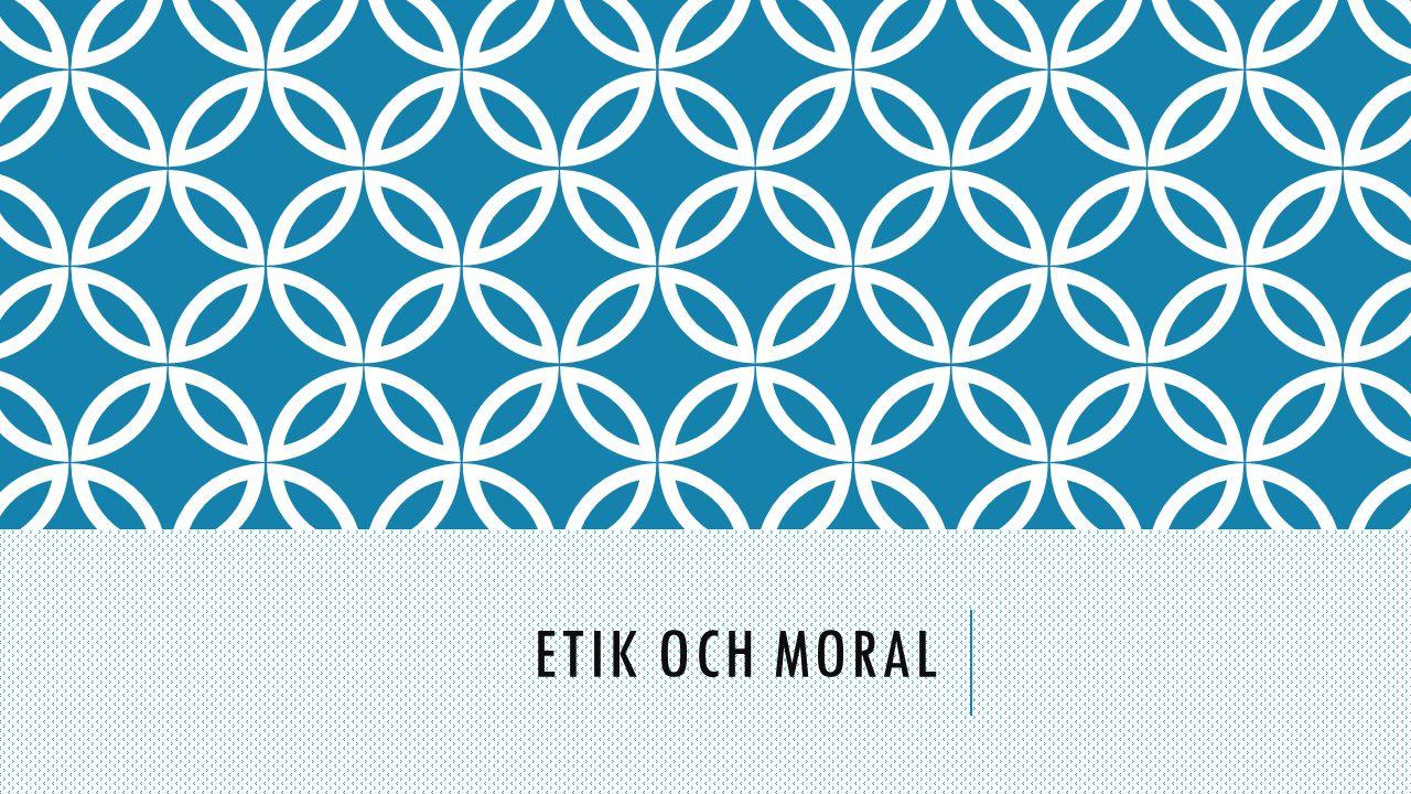 MORAL Moral = en persons egna tankar om vad som är ____ och ____ att göra.