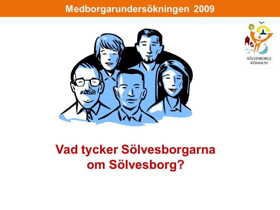 Medborgarundersökningen 2009 Vad tycker Sölvesborgarna om Sölvesborg