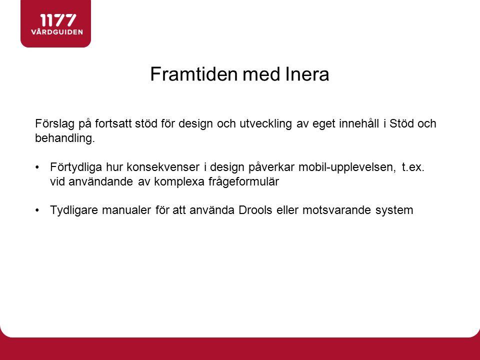 Förslag på fortsatt stöd för design och utveckling av eget innehåll i Stöd och behandling. Förtydliga hur konsekvenser i design påverkar mobil-uppleve