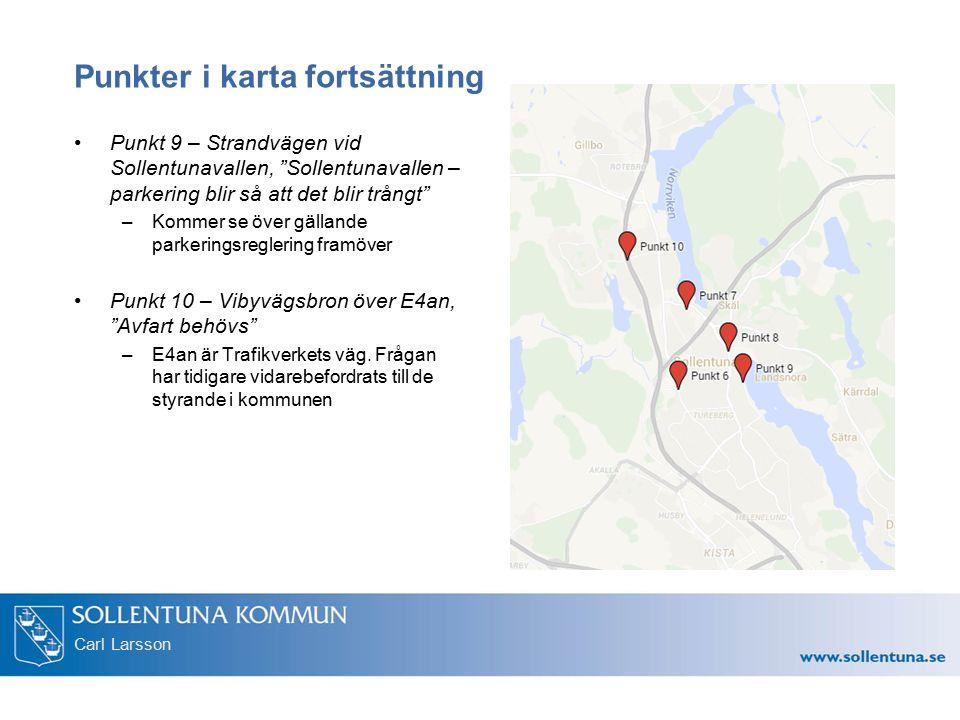 """Carl Larsson Punkter i karta fortsättning Punkt 9 – Strandvägen vid Sollentunavallen, """"Sollentunavallen – parkering blir så att det blir trångt"""" –Komm"""