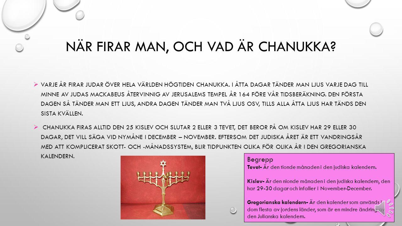 HÖGTIDER CHANUKKA-JUDENDOM