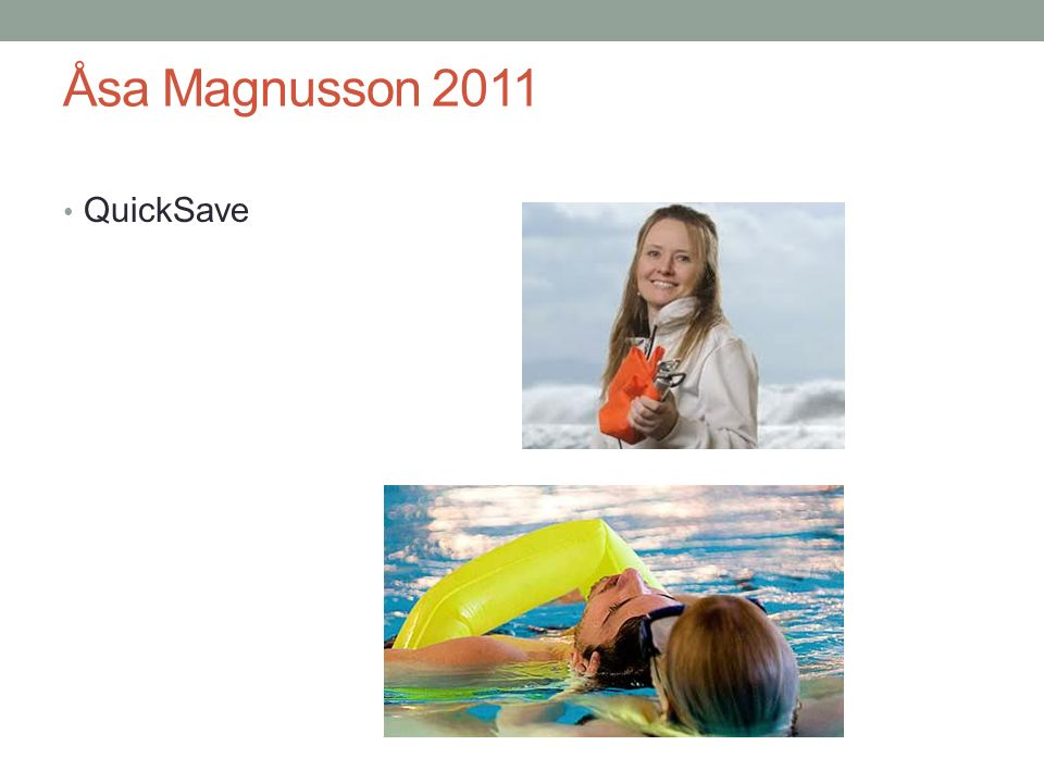 Åsa Magnusson 2011 QuickSave