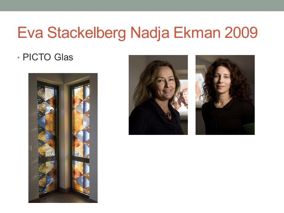 Eva Stackelberg Nadja Ekman 2009 PICTO Glas