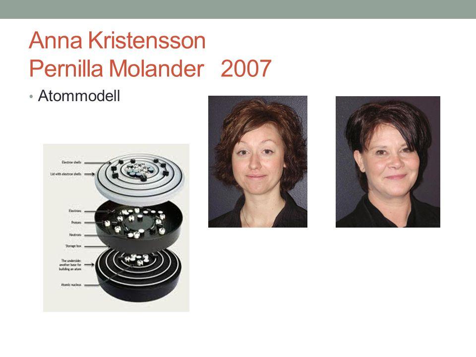 Anna Kristensson Pernilla Molander 2007 Atommodell