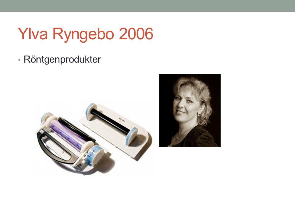 Ylva Ryngebo 2006 Röntgenprodukter