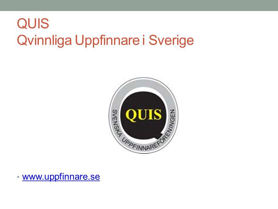 QUIS Qvinnliga Uppfinnare i Sverige www.uppfinnare.se