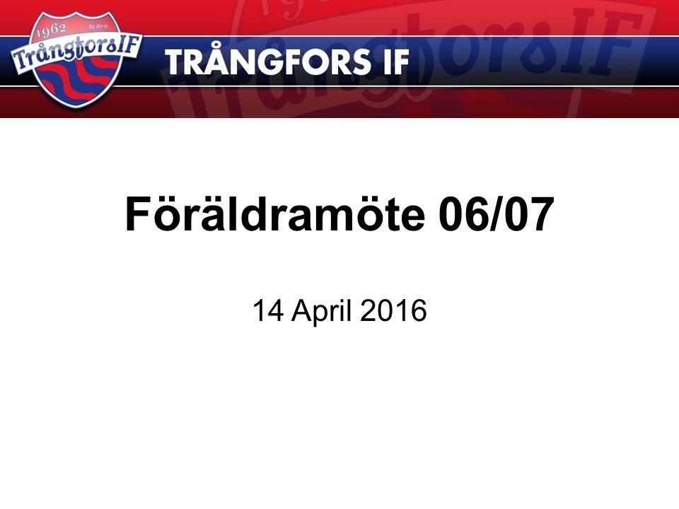 Föräldramöte 06/07 14 April 2016