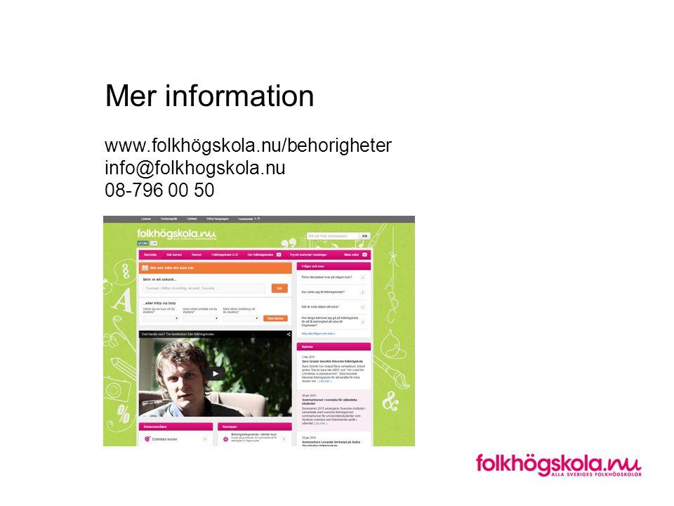 Mer information www.folkhögskola.nu/behorigheter info@folkhogskola.nu 08-796 00 50