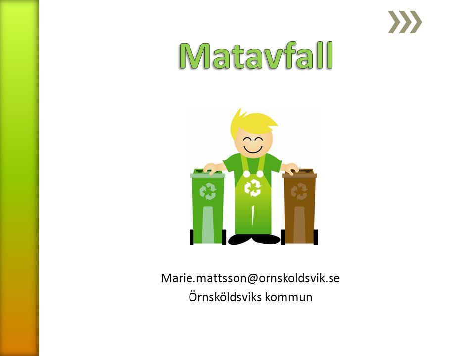 Marie.mattsson@ornskoldsvik.se Örnsköldsviks kommun