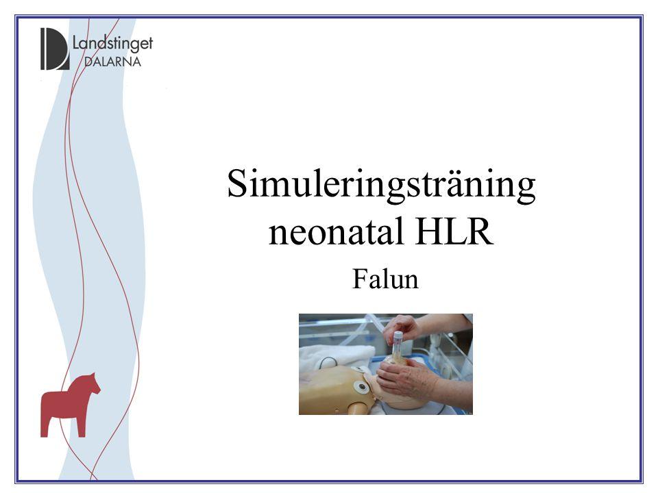 Simuleringsträning neonatal HLR Falun