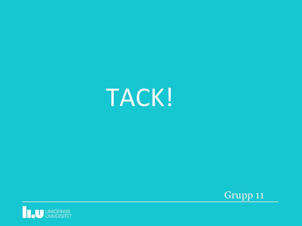 TACK! Grupp 11