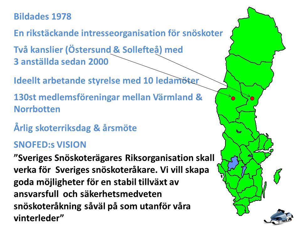 Två kanslier (Östersund & Sollefteå) med 3 anställda sedan 2000 Ideellt arbetande styrelse med 10 ledamöter 130st medlemsföreningar mellan Värmland & Norrbotten Bildades 1978 Sveriges Snöskoterägares Riksorganisation skall verka för Sveriges snöskoteråkare.