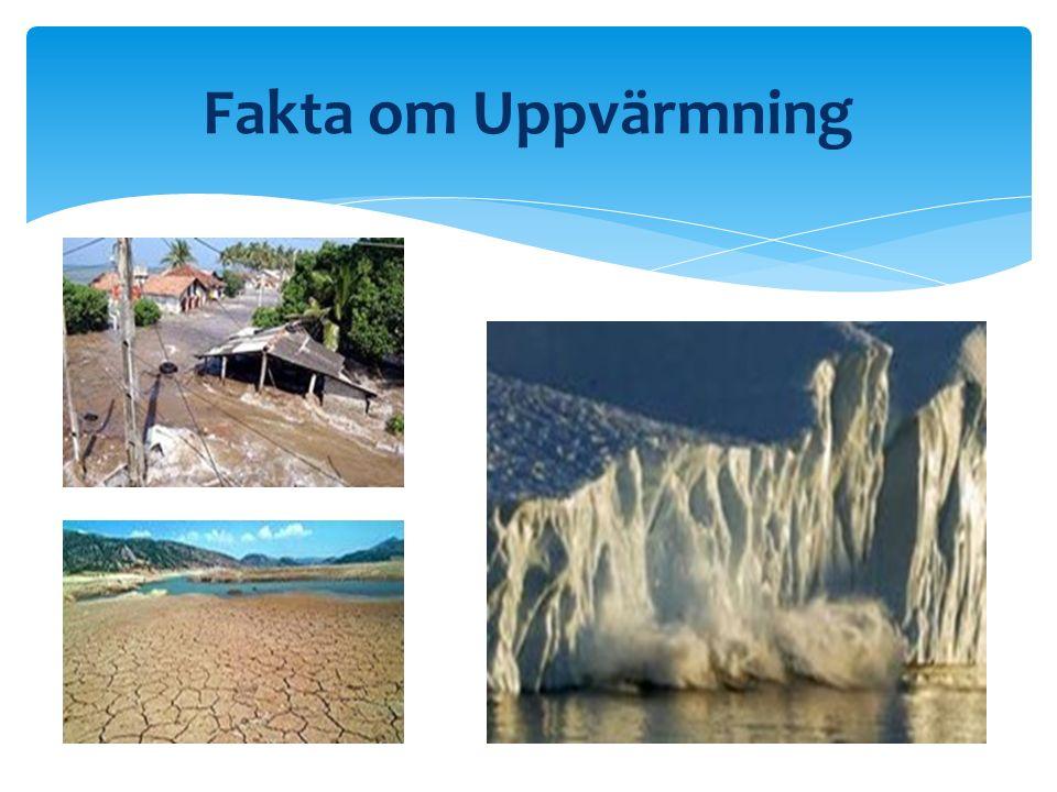 Fakta om Uppvärmning